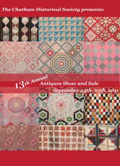 Poster from the 2011 Antiques Show that took place at Atwood House Museum, Chatham, MA. Quilts from the Chatham Historical Society collection are pictured as the background for this poster. #atwoodhouse, #chatham, #capecod, #antique, #quilt, #antiquequilt
