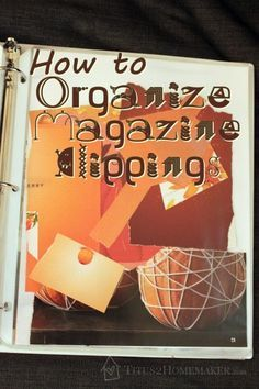 How to Organize Magazine Clippings for Art Journaling - Titus 2 Homemaker