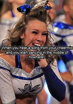 Cheerleading Confessions When you hear a song from your cheermix and you start dancing in the middle of nowhere! competitive cheerleader inspiration kcwftp LOL Related posts:Ka Leo o Nā Koa : Maui. Funny Cheer Quotes, Cheer Qoutes, Cheer Funny, Cheerleading Quotes, Competitive Cheerleading, Cheer Sayings, Cheerleading Cheers, School Cheerleading, Motivational Sayings
