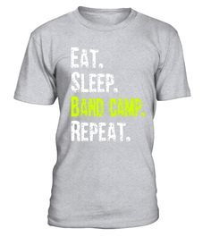 "# Eat Sleep Band camp Repeat T-shirt .  Special Offer, not available in shops      Comes in a variety of styles and colours      Buy yours now before it is too late!      Secured payment via Visa / Mastercard / Amex / PayPal      How to place an order            Choose the model from the drop-down menu      Click on ""Buy it now""      Choose the size and the quantity      Add your delivery address and bank details      And that's it!      Tags: It's that time of year. Band camp all day…"
