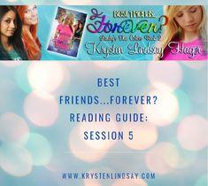 Best Friends…Forever? Reading Guide: Session 5 - KRYSTEN LINDSAY HAGER