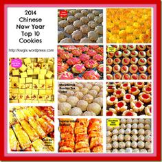 Chinese New Year 2014 top 10 cookies - also shows some cakes and snacks II kwgis.wordpress.com