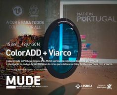 ColorADD + Viarco on display at MUDE Inserted in space Made in Portugal inaugurated on January 15 at 19 hours at MUDE the exhibition dedicated to the promotion and dissemination of color identification code for colorblind ColorADD and its partnership with Viarco.