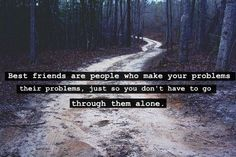 Best Friends Make Your Problems Their Problems