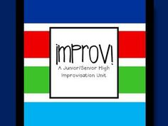 An introductory unit for improv! Great for jr. high or high school. Drama Teacher, Drama Class, Drama Drama, Secondary Teacher, Secondary School, Teaching Theatre, High School Drama, Creative Class, Quote Posters