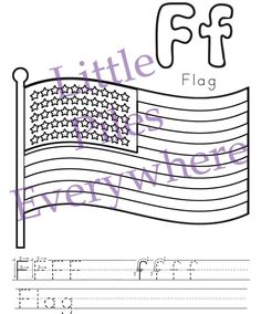 Continuing With Our Fourth Of July Theme I Have The F For Flag Coloring Sheet Page Features A To Color And Space At Bottom T