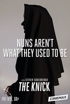 Sister Harriet welcomes you to The Knick ♡ Nuns aren't what they used to be