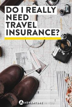 Travel Insurance | Do you really need travel insurance? Here are a few tips on insurance plans and why they are important.