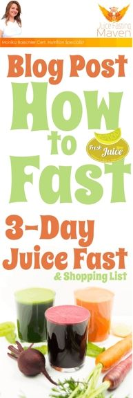 How to #Fast - With 3-Day Juice Fast with Pictures and #Recipes & Shopping List #juicing #fasting #juicingrecipe
