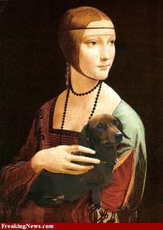 Lady with a Dachshund Painting- only funny because I love ermine