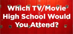 I got Bronson Alcott High School from Clueless!! Which TV/Movie High School Would You Attend