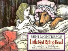 Little Red Riding Hood, illustrated by Beni Montresor.  1991 by Doubleday Books for Young Readers.