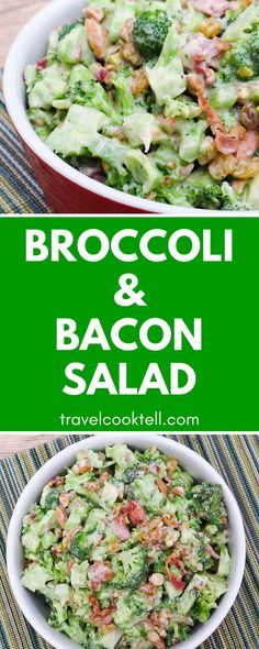 Broccoli and Bacon Salad | Travel Cook Tell
