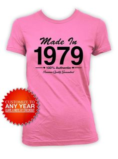 40th Birthday T Shirt Present Custom Bday Gifts For Her Personalized TShirt Born In Made 1979 Ladies Tee