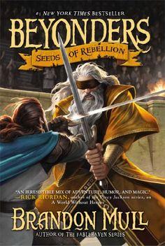 Seeds of Rebellion (Beyonders)/Brandon Mull