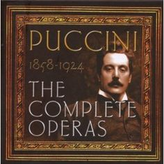 Puccini - anything by this composer