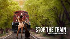 Photoshop Manipulation | Stop The Train Tutorial