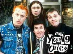 The Young Ones, that brilliant TV show about filthy students living in an even more filthy London flat!!!