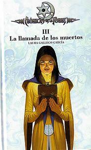 La LLamada de los Muertos (Crónicas de la Torre III) (Laura Gallego)