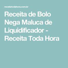 Receita de Bolo Nega Maluca de Liquidificador - Receita Toda Hora Almond Joy Cookies, Nutella, Food And Drink, Cooking, Salinas, Chocolates, Lactose, Brazilian Recipes, Milanesa