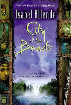 """In 2002, Allende became writing novels for young adults. The first being """"City of the Beasts""""."""