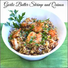 Mom, What's For Dinner?: Garlic Butter Shrimp and Quinoa