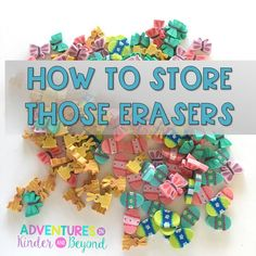 Adventures in Kinder and Beyond: How to Store those Mini Erasers Comprehension Activities, Phonics Activities, Classroom Supplies, Classroom Themes, Classroom Setting, Future Classroom, Teacher Blogs, Teacher Hacks, Fun Fall Activities