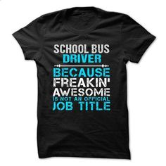 Love being -- SCHOOL-BUS-DRIVER - #hoodies for men #t shirts for sale. PURCHASE NOW => https://www.sunfrog.com/No-Category/Love-being--SCHOOL-BUS-DRIVER-51239534-Guys.html?60505