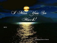 Top 10 I Miss You Images, Greetings, Pictures for whatsapp-bestwishespics Missing My Husband, Missing You So Much, Miss You Dad, I Miss U, I Miss You Lyrics, I Miss Your Voice, Miss You Images, I Miss You Quotes, Thoughts Of You