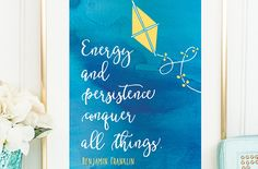 """Your weekly dose of free printable inspiration from Elegance and Enchantment! // """"Energy ad persistence conquer all things."""" -…"""