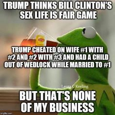 Trump =No Family Values The same goes for any supporter who would blame one spouse's infidelity on the other. Please tell me more about the broken home you are priveledged enough not to come from