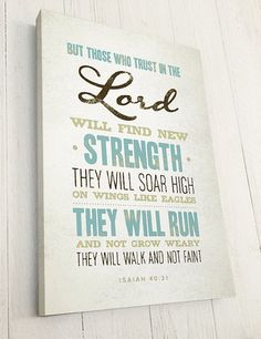 Our Bible Verse on Canvas, Isaiah 40:31— printed on genuine artists canvas — is the perfect Christian Art for your home or gift for a friend or