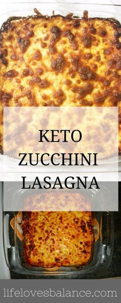 delicious low carb zucchini lasagna! #lowcarb #keto #lifelovesbalance #recipe