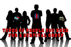Types of people you need in your survival group