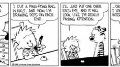 """""""Just because a diagnosis [of ADHD] can be made does not take away from the great traits we love about Calvin and his imaginary tiger friend, Hobbes."""