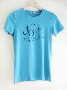 Christian Women's Tshirt Jesus My Savior by admlifestyle on Etsy, ฿650.00