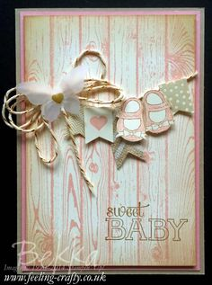Stampin' Up! UK Feeling Crafty - Bekka Prideaux Stampin' Up! UK Independent Demonstrator: Baby We've Grown Banner Card baby hardwood background card