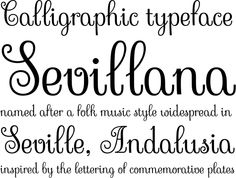 free font: Sevillana is a typeface designed by Olga Umpeleva and inspired by the lettering on commemorative plates on the walls of homes in Andalusia, Spain