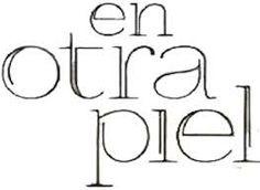 Telenovelas México: LES RECOMIENDO VER #EnOtraPiel