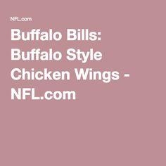 Buffalo Bills: Buffalo Style Chicken Wings - NFL.com