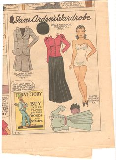 Here is a Jane Arden 1939;s Wardrobe newspaper doll from 8 23 1942.  She has three dresses and two hats.  There is an ad to buy bonds and stamp...