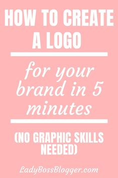 How to Create a Logo For Your Brand in 5 Minutes (No Graphic Skills Needed) Business Baby, Business Quotes, Creating A Brand, Creating A Blog, Entrepreneur Quotes, Business Entrepreneur, Blog Design, Web Design, Website Logo