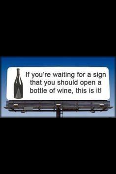 A WINE SIGN!