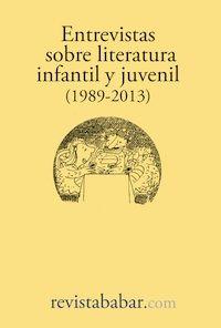 Entrevistas sobre literatura infantil y juvenil (1989-2013) - ebook gratuito