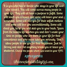 selfish people quotes and sayings | Choose The People You Want In Your Life. | Love Quotes And Sayings
