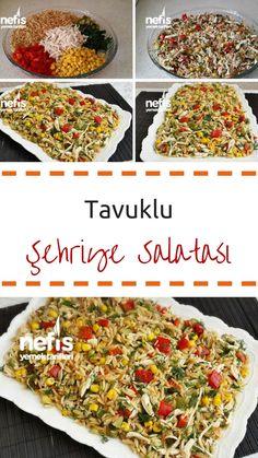Tavuklu Arpa Şehriye Salatası - Nefis Yemek Tarifleri - Elizan Turkish Recipes, Italian Recipes, Ethnic Recipes, Turkey Today, Turkish Kitchen, Fresh Fruits And Vegetables, Best Appetizers, Fish And Seafood, Vegetable Pizza