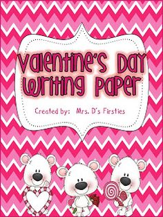 FREE Valentine's Day writing paper from Mrs. D's Firsties... follow my blog for more freebies!