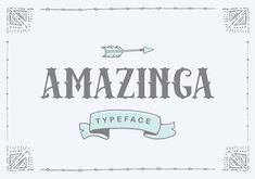 Amazinga Typeface by ianmikraz on Creative Market