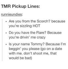 Runner Maze Runner pick up lines totally using these hahahahaha
