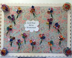 End of School Year Bulletin Board. Students made flowers using egg cartons. Look How We've Blossomed!